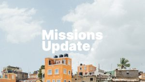Missions Update